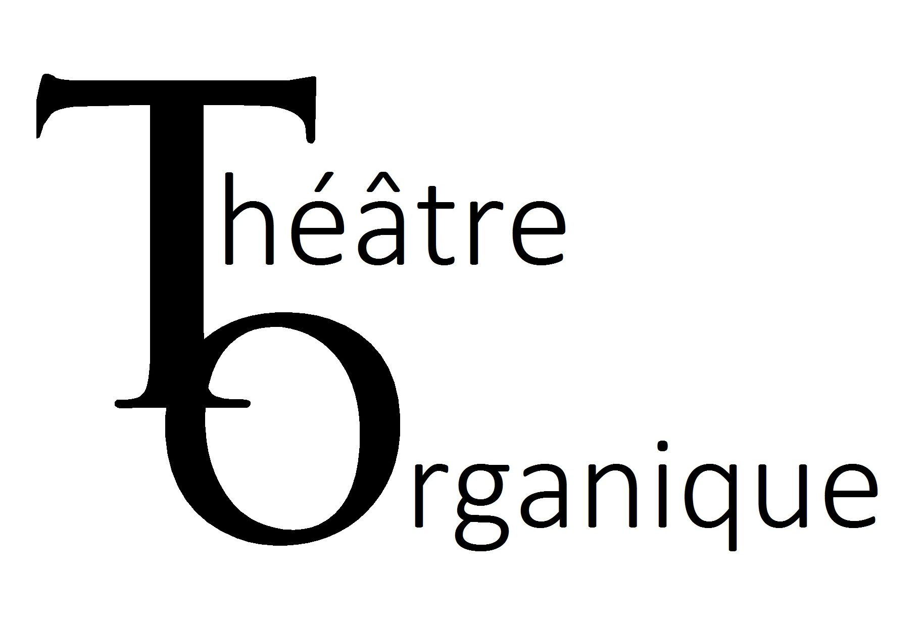 Théâtre Organique